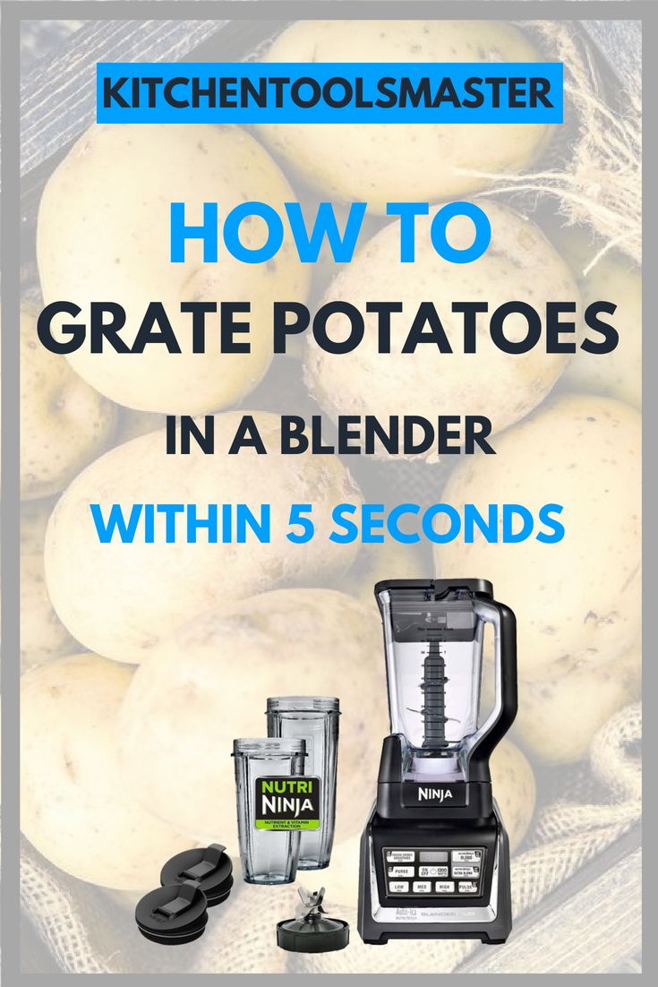 How to grate potatoes in a ninja blender in 5 seconds