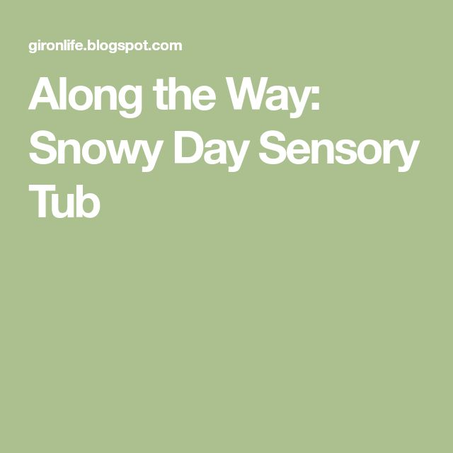 Along the Way: Snowy Day Sensory Tub