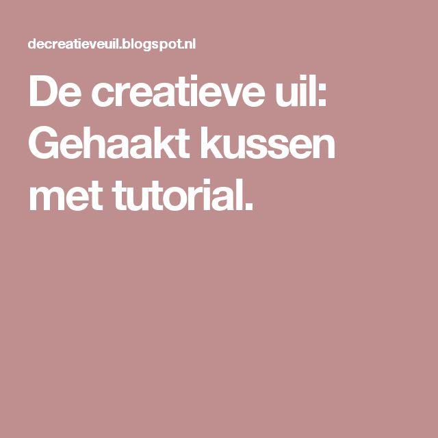 De creatieve uil: Gehaakt kussen met tutorial.