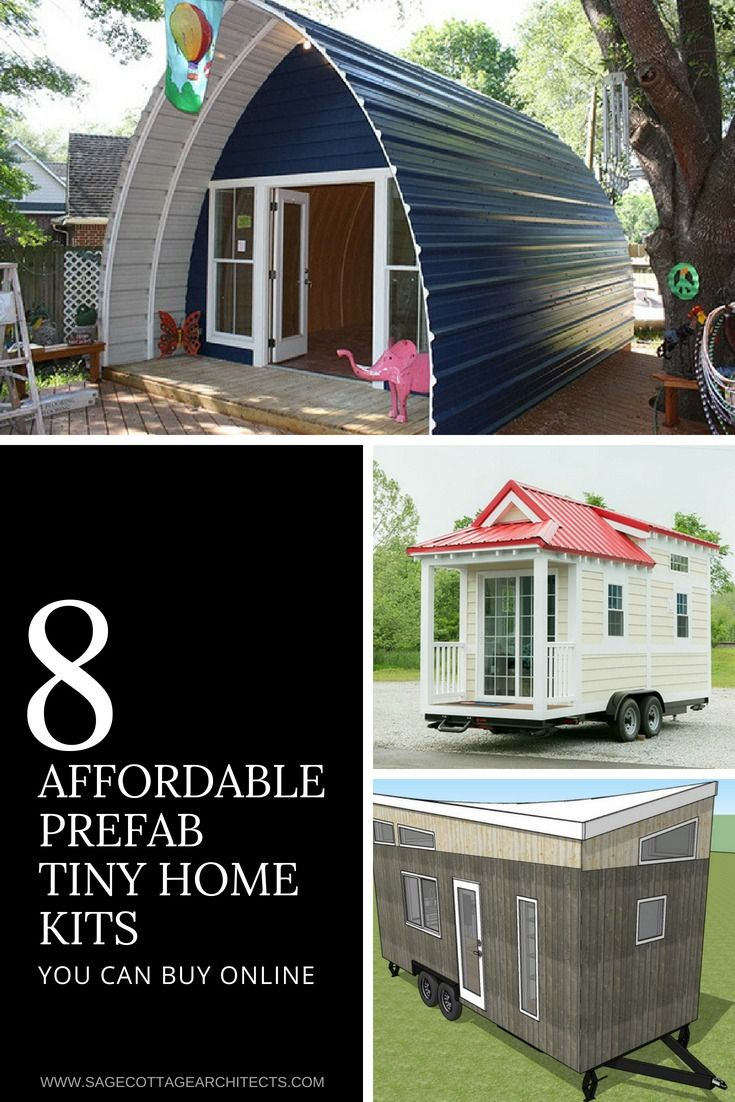 Prefab Tiny Houses Assemble Your Own Tiny Home With A Prefab Kit Pre Fab Tiny House Shed To Tiny House Prefab Tiny House Kit