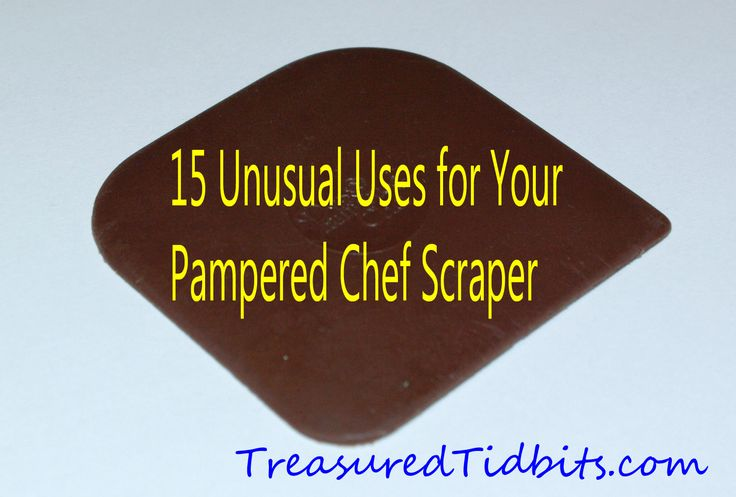 15 Unusual Uses for a Pampered Chef  Pan Scraper check out my website pamperedchef.com/pws/katbustillos