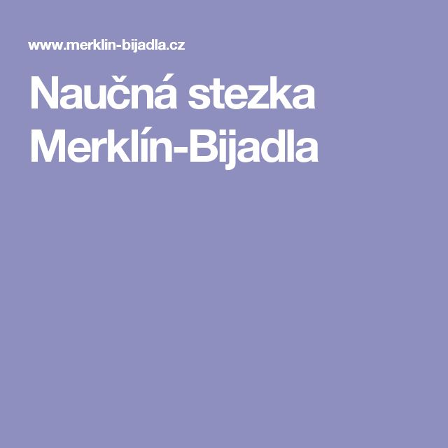 Naučná stezka Merklín-Bijadla