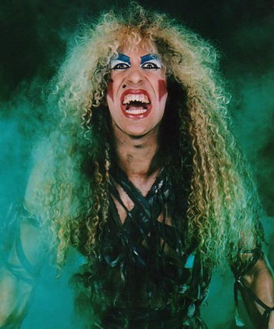 Dee Snider of Twisted Sister. I luv'd their 80's Mtv music videos :-)