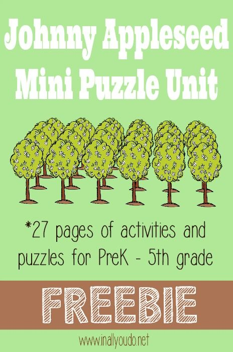 This FREE Johnny Appleseed Unit from In All You Do includes: 27 total pages of puzzles and activities Crosswords (easy &