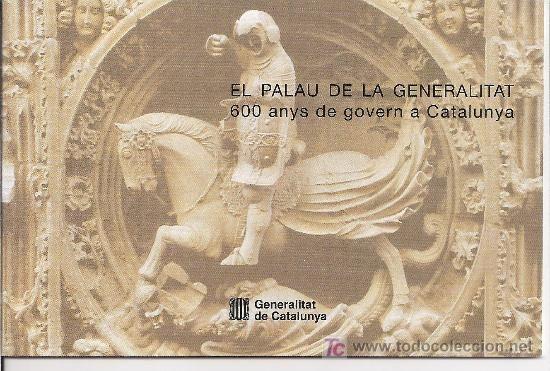 EL PALAU DE LA GENERALITAT. 600 ANYS DE GOVERN A CATALUNYA. GUIA. EN CATALÀ.20 PAG.