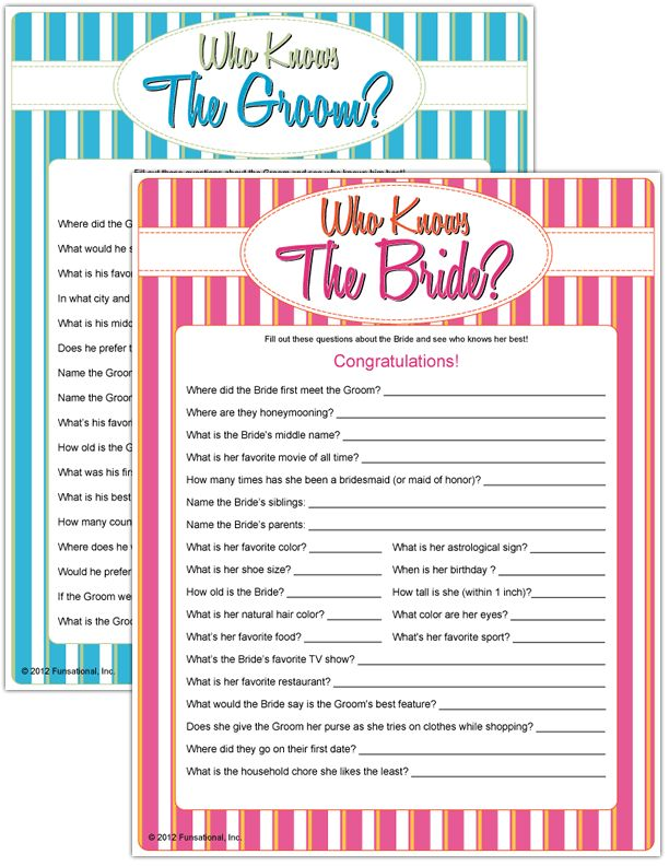 Take a short quiz and see who comes out on top....the winner is the one who knows the Bride the best! Answer questions about her favorite things, her engagement and a few lesser known facts! If you've invited the men, let them compete to see who knows the Groom!