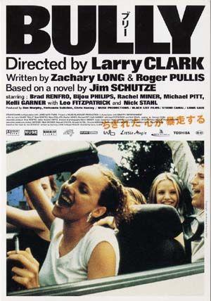BULLY - 2001 実際にアメリカで起きたティーンエイジャーの殺人事件。いじめっ子だった人を殺す。 怖かったけど、良かった。