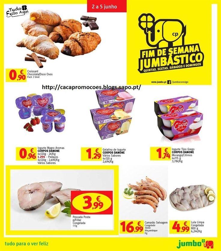 Promoções Jumbo - Antevisão Folheto Fim de Semana 2 a 5 junho - http://parapoupar.com/promocoes-jumbo-antevisao-folheto-fim-de-semana-2-a-5-junho/