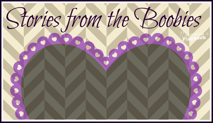 Stories from the Boobies; Breastfeeding Stories from moms who have struggled to breastfeed their baby