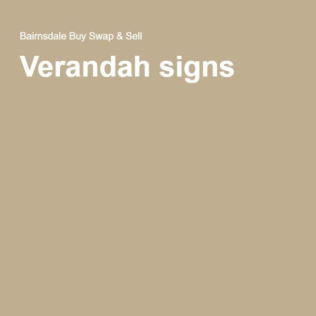 Verandah signs