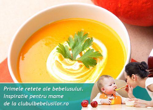 Supa crema de morcov si pastarnac pentru bebelusi de la 7-8 luni
