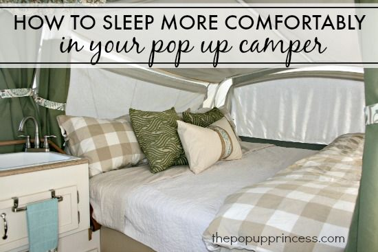 How We Sleep {Comfortably} in Our Pop Up Camper:  These are the little tips and tricks we use to make our pop up camper beds as comfortable and cozy as our beds at home.