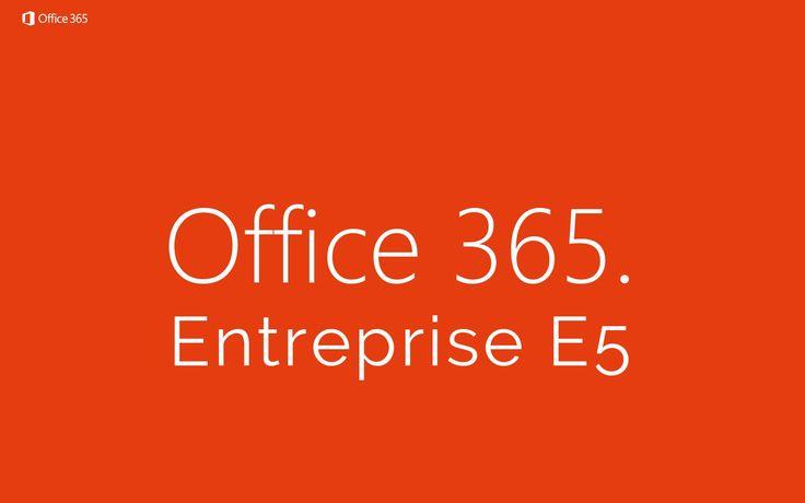 Microsoft Office 365 Entreprise E5