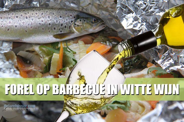 Recept forel op barbecue in witte wijn