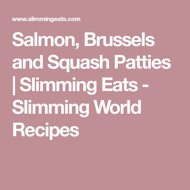 Salmon, Brussels and Squash Patties | Slimming Eats - Slimming World Recipes