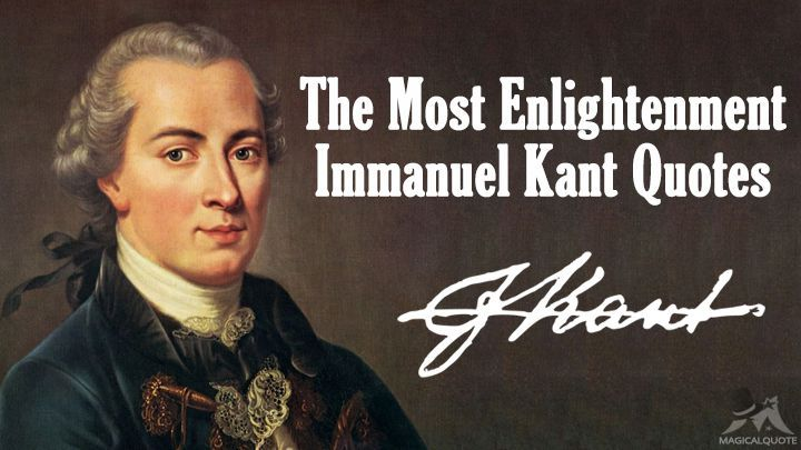 The Most Enlightenment Immanuel Kant