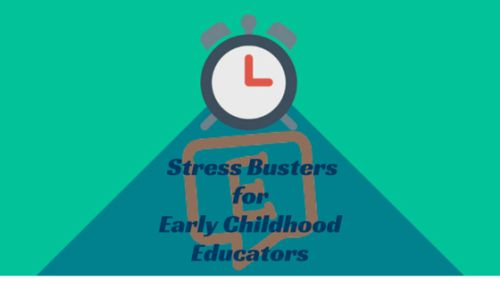 12 (+1) Stress Busters for Early Childhood...