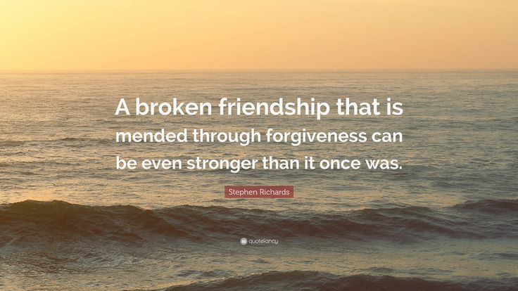 Stephen Richards Quote: U201cA Broken Friendship That Is Mended .