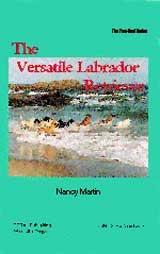 Dog Book - The Versatile Labrador Retriever