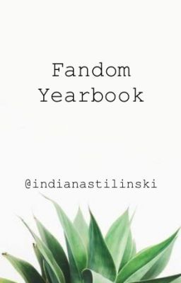 #wattpad #random Whether you choose your favourite character from Teen Wolf or your favourite singer in Panic! At the Disco, welcome to the Fandom Yearbook! Where you pm me who you want to contribute into my story and I'll add them!