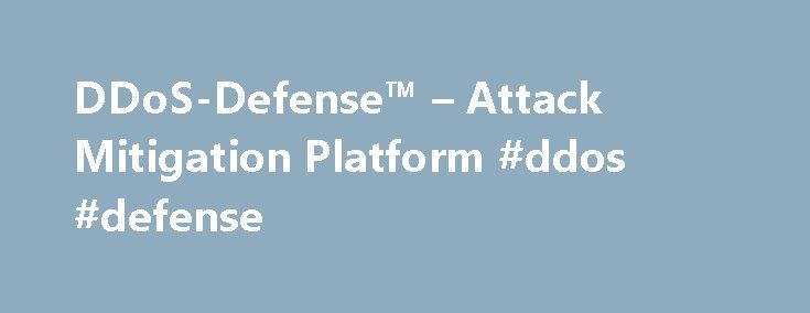 DDoS-Defense™ – Attack Mitigation Platform #ddos #defense http://malta.nef2.com/ddos-defense-attack-mitigation-platform-ddos-defense/  # Benefits of DDoS-Defense™ True Mitigation Prevent service disruptions during attacks. Reduce revenue loss due to attacks causing service outages. Minimize latency caused by packet analysis and cloud filtering. Prevent massive bandwidth overage charges caused by volumetric DDoS attack traffic against your network. Pricing includes all IP addresses in an…