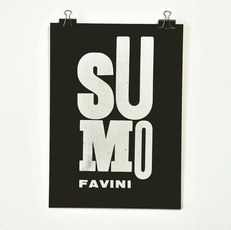 #Sumo #Favini #poster #Letterpress by Tipoteca www.tipoteca.it - Find more about #Sumo http://www.favini.com/gs/en/fine-papers/sumo/features-applications/