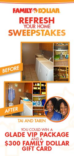 FAMILY DOLLAR REFRESH YOUR HOME SWEEPSTAKES