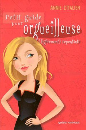 Petit guide pour orgueilleuse... - ANNIE L'ITALIEN #renaudbray #livre #book #chicklit