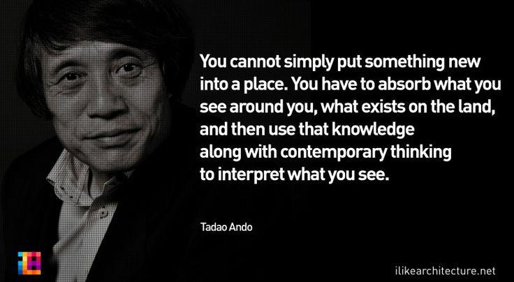 Quote #121 – Tadao Ando