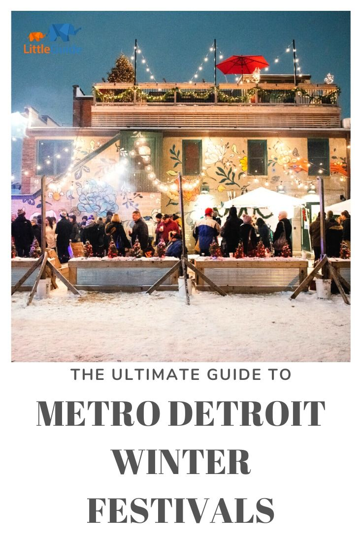 Christmas Event In Michigan 2020 The Best Winter Festivals in Michigan in 2020   Winter festival