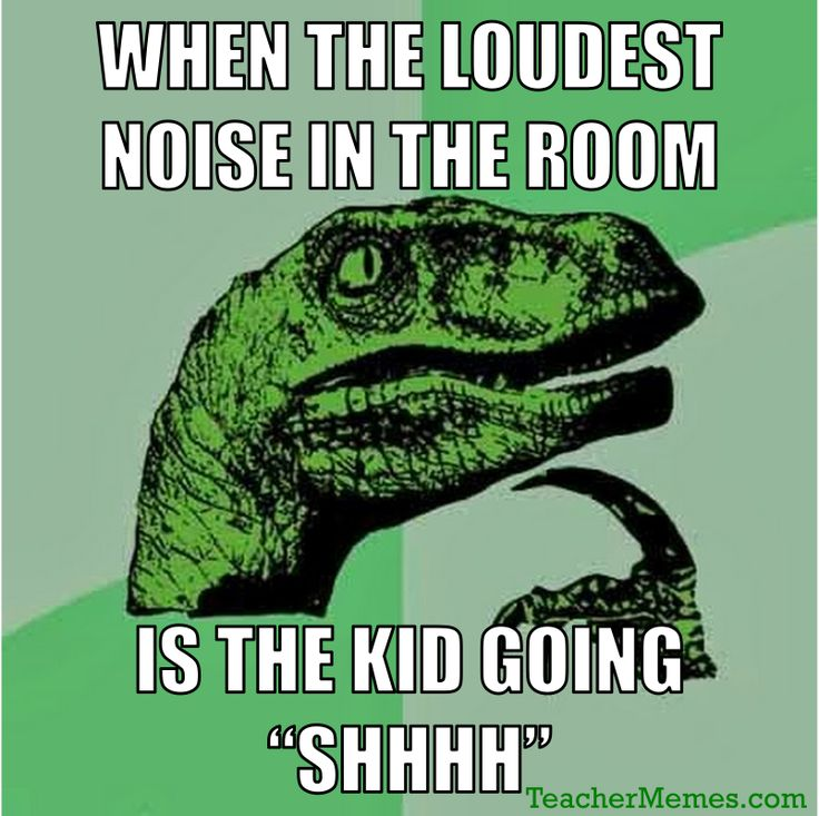 When the Loudest Noise in the Room is the Kid saying SHHHH