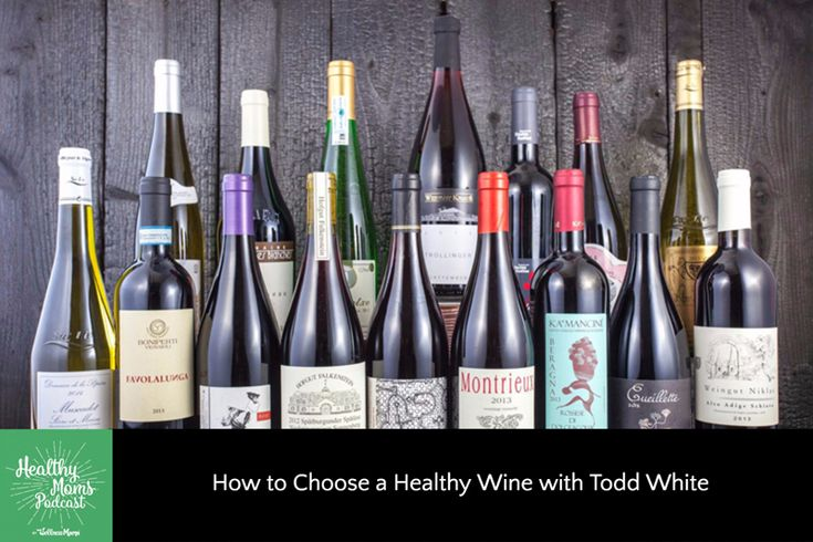 63: How to Choose a (Truly) Healthy Wine with Todd White