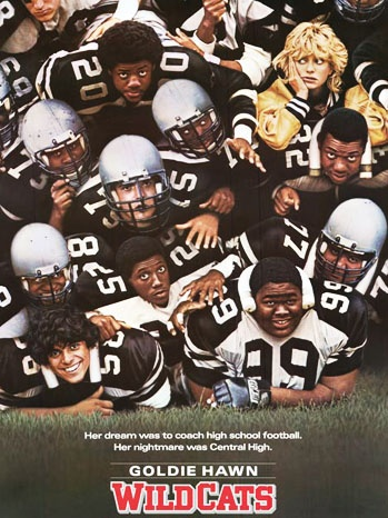 Touchdown! Hollywood's Best Football Movies (Goldie Hawn in Wildcats)
