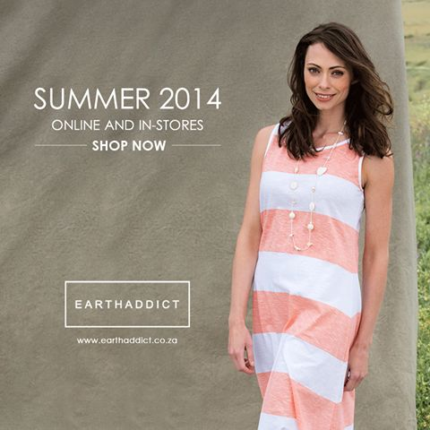 EARTHADDICT Clothing launches their new collection in-stores and online today.  Lightweight cottons and natural prints in white, papaya punch & grass green, capturing the essence of Summer. Shop here - www.earthaddict.co.za