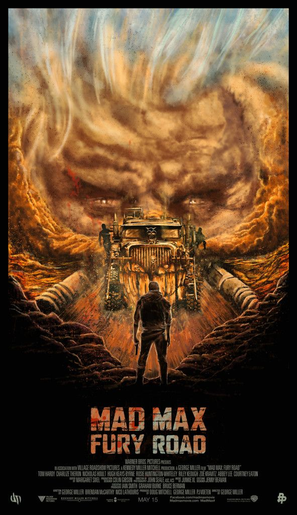 "Mad Max - Fury Road - Daniel Nash ---- Phase 2 Of The Poster Posse's Tribute To Warner Bros. ""Mad Max: Fury Road"" Is Max-Tacular"