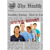Healthy Eating - How to Eat Healthy (Kindle Edition)By Francis Oliver H. Ybanez R.N