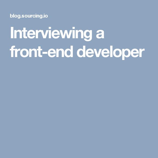 Interviewing a front-end developer