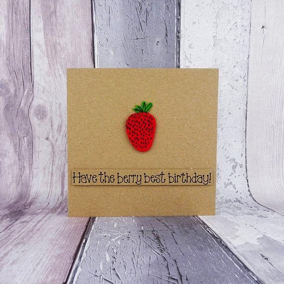 Funny strawberry card with a pun. Perfect for a summer birthday, strawberry or fruit lover, send them the berry best wishes on their birthday with this cute card. This handmade birthday card has a felt strawberry with green leaves. The sentiment on this fruit card is added with 3D foam and reads: Wishing you the berry best birthday! Or you can choose any of the messages from the drop-down menu, or choose your own!  FRONT OF THE CARD: You can choose the sentiment on this berry fruit card from…