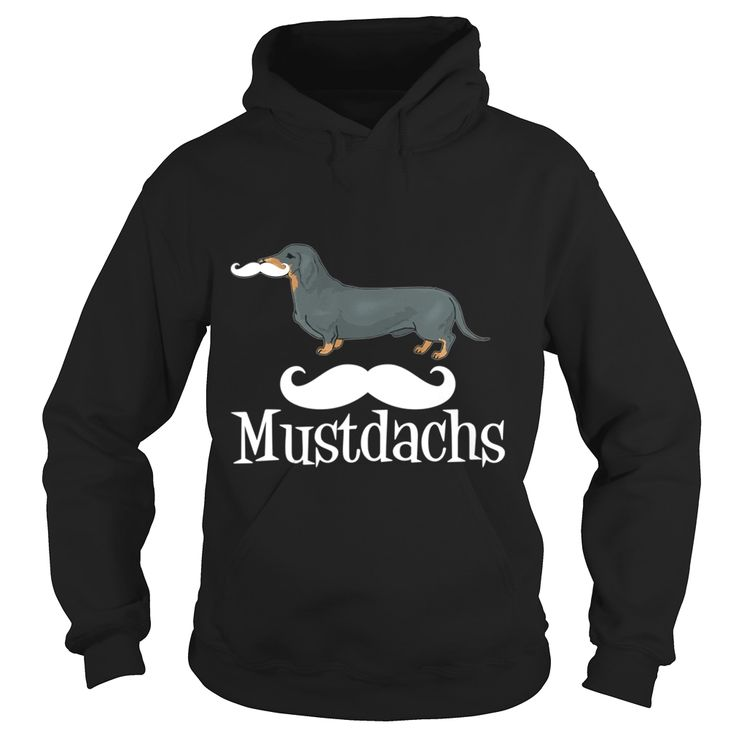 #Dachshund Mustdachs Mustache Dog Grandpa Grandma Dad Mom Girl Boy Guy Lady Men Women Man Woman Doxie Wiener Sausage Dog Lover, Order HERE ==> https://www.sunfrog.com/Pets/128698677-813571003.html?58114, Please tag & share with your friends who would love it, #jeepsafari #renegadelife #christmasgifts