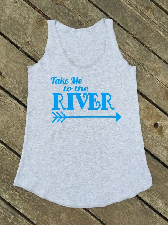 Take Me To The River Summer Tank Women's by BackwoodsGypsyCo