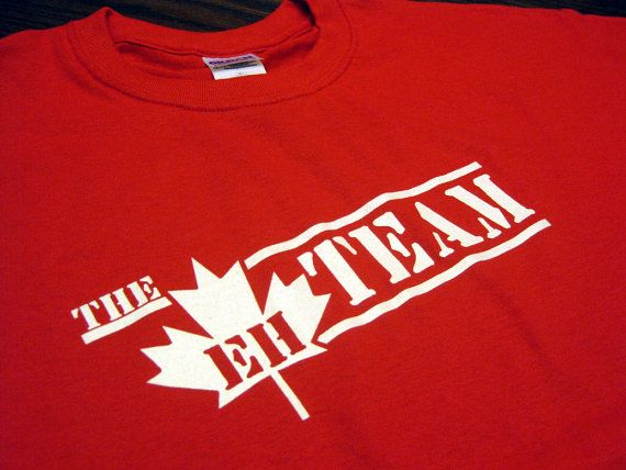 The Eh Team T-Shirt Funny Canada Retro 80's Humor Gag Joke Tee Shirt Tshirt Mens Womens Kids S-5XL