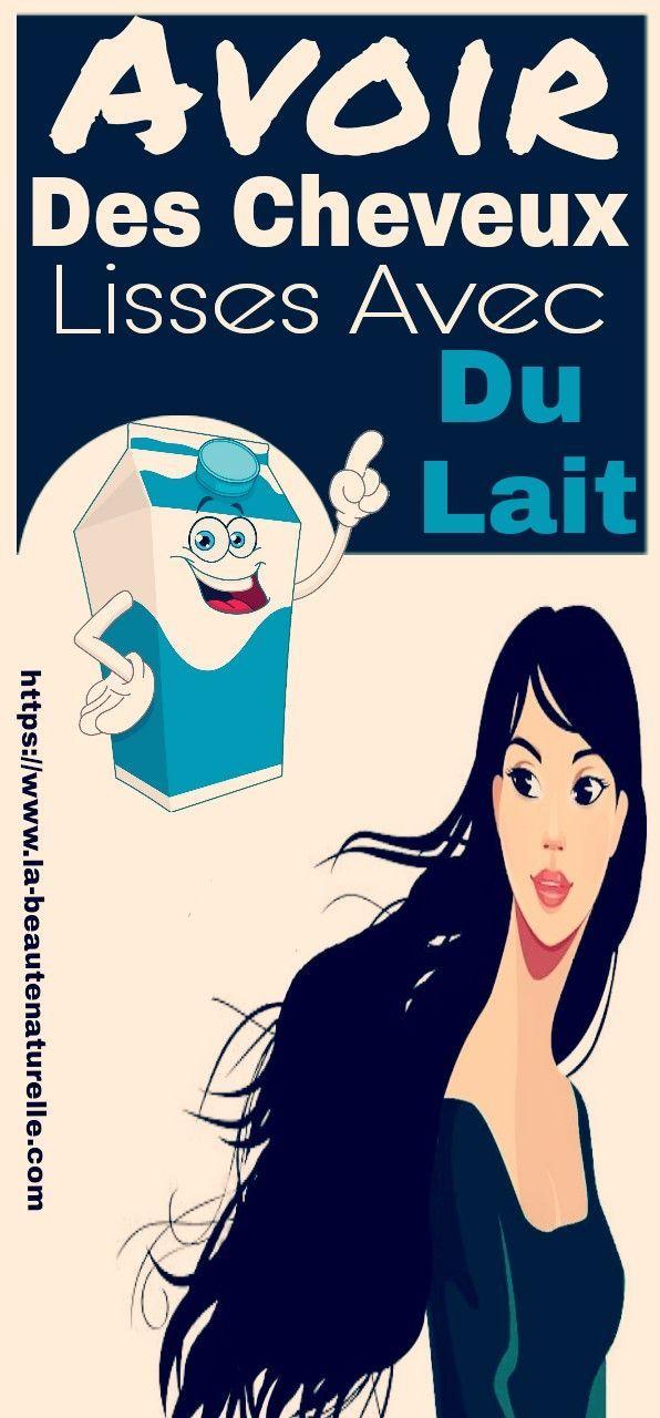 Avoir des cheveux lisses avec du lait – Astuce Hair – #astuce #avec #avoir #cheveux #des