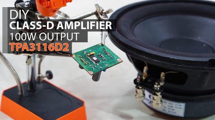 DIY Super Power Amplifier TPA3116D2   Class d amplifier ...