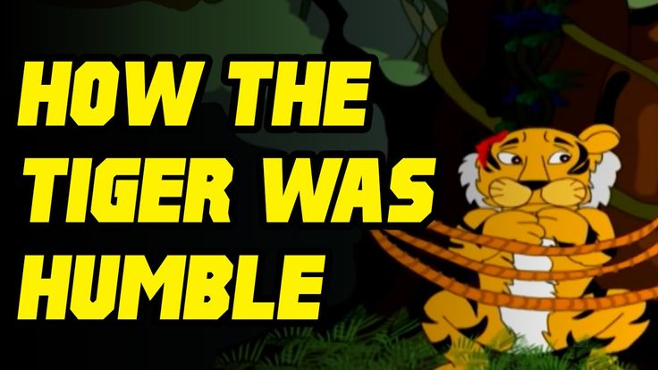 Tale Toons - How The Tiger Was Humble - English Stories For Kids