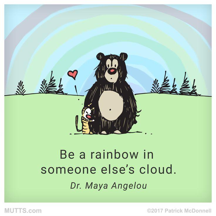 Be a rainbow...