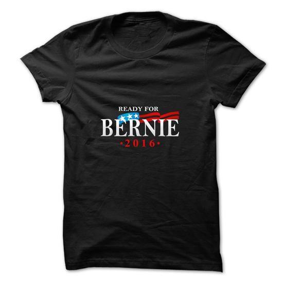 Bernie Sanders For President 2016 T-Shirt - Guy - Ladies - Hoodie - Version 07 #sunfrogshirt #year