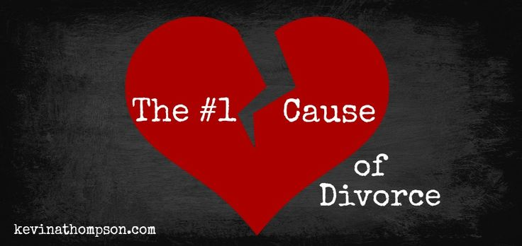 The Number One Cause of Divorce from the blog http://www.kevinathompson.com/number-one-cause-divorce/ #marriage #divorce #relationships