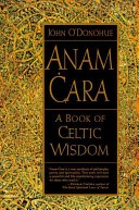 Anam Cara is a truly wonderful, lyrical, life-changing book. The best piece of non-fiction I have ever read.