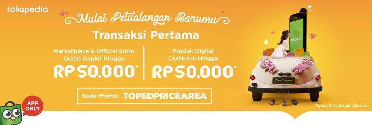 Belanja Berbagai Macam Kebutuhan di Tokopedia Gratis Ongkir + Cashback Rp 50.000 - PriceArea.com