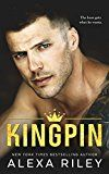 Kingpin by Alexa Riley (Author) #Kindle US #NewRelease #Fiction #eBook #ad
